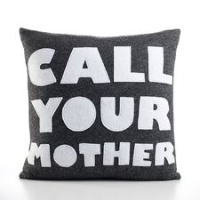 "<strong>Alexandra Ferguson</strong> ""Call Your Mother"" Decorative Pillow"