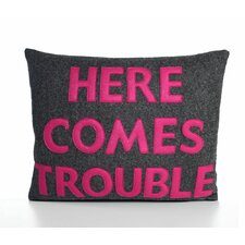 Here Comes Trouble Decorative Throw Pillow