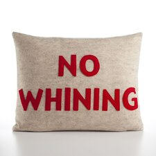 """No Whining"" Decorative Pillow"