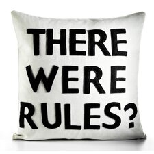 "House Rules ""There Were Rules"" Decorative Pillow"