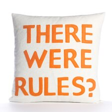 There Were Rules Decorative Pillow