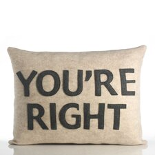 "<strong>Alexandra Ferguson</strong> ""You're Right"" Pillow"