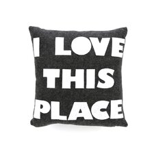 "<strong>Alexandra Ferguson</strong> Celebrate Everyday ""I Love This Place"" Decorative Pillow"