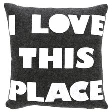 I Love This Place Throw Pillow in Charcoal & White