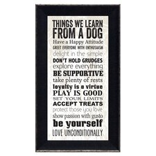 Things We Learn From a Dog Framed Textual Art