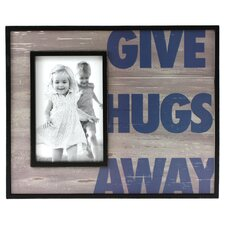 Expressions Give Hugs Away Photo Frame
