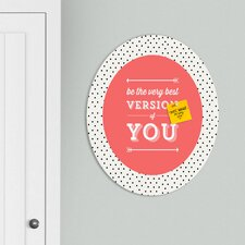 Allyson Johnson Be The Best Version of You Oval Magnet Board