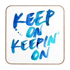 Keep on Keepin On by CMYKaren Framed Textual Art Plaque