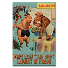 Don't Wash your Dirty Laundry in Public Canvas Wall Art