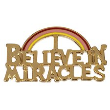 Believe in Miracles