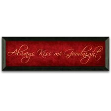 Always Kiss Me Goodnight Art Print Wall Art