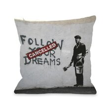 Dreams Cancelled Pillow