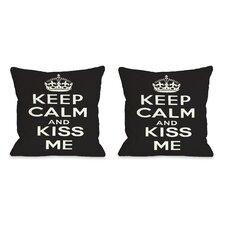 Keep Calm and Kiss Me Pillow