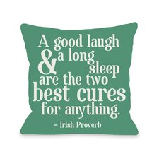 Good Laugh and Long Sleep Throw Pillow