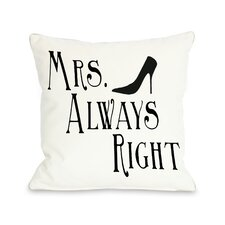 Mrs Always Right Shoe Pillow