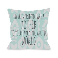 To The World Mother Ikat Pillow
