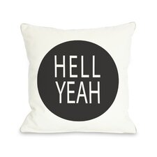 Hell Yeah Circle Pillow