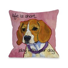 Doggy Décor Life is Short Pillow