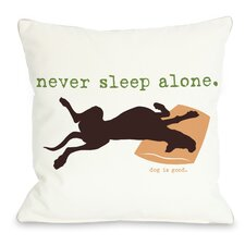 Doggy Décor Never Sleep Alone Throw Pillow