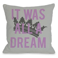 All A Dream Version 2 Pillow