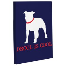 Doggy Decor Drool is Cool Graphic Art on Canvas