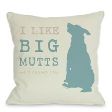 Doggy Décor I Like Big Mutts Throw Pillow