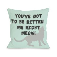 Doggy Décor Got to Be Kitten Me Pillow