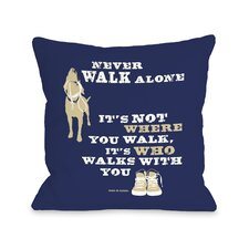 Doggy Décor Never Walk Alone Pillow