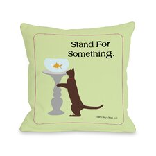 Doggy Décor Stand For Something Cat Pillow