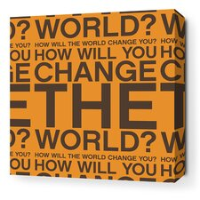 Stretched Change the World Textual Art on Canvas in Orange