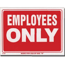 Employess Only Sign (Set of 24)