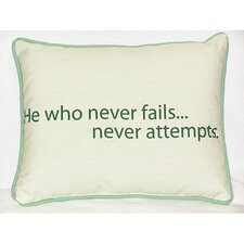 Thoughts for the Day He Who Indoor / Outdoor Pillow