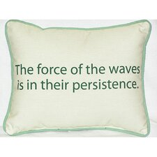 Thoughts for the Day The Force of the Waves Indoor / Outdoor Pillow