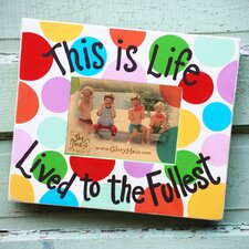 Good Life Picture Frame