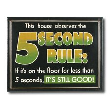 """5 Seconds Rule"" Outdoor Sign"