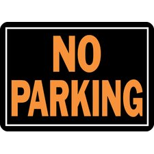 <strong>Hy-Ko</strong> No Parking Sign