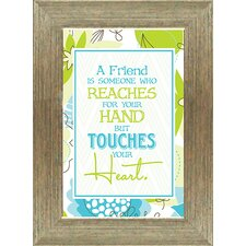 "<strong>Artistic Reflections</strong> ""A Friend is Someone Who Reaches for Your Hand But Touches"" Wall Art"