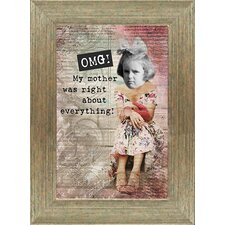 "<strong>Artistic Reflections</strong> ""Omg! My Mother Was Right About Everything!"" Wall Art"