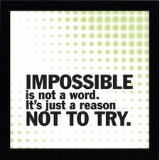 Impossible Is Not A Word Print Art