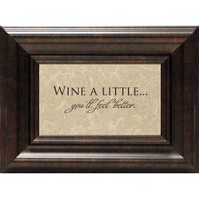 Wine a Little Framed Textual Art