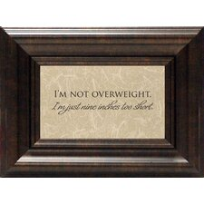 <strong>Artistic Reflections</strong> I'm Not Overweight Print Art