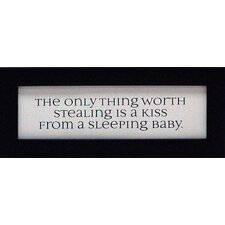 The Only Thing Worth Stealing Is A Kiss Framed Textual Art
