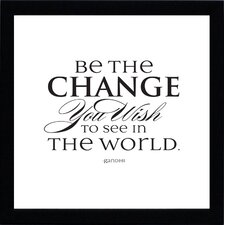 Be the Change Framed Textual Art