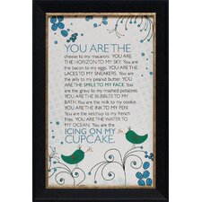 You Are the Icing on My Cupcake Framed Textual Art