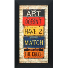 Art Doesn't Have to Match the Couch Framed Textual Art