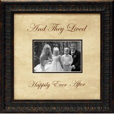 And They Lived Happily Ever After Photo Frame
