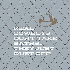Real Cowboys Don't Take Baths... Kids Canvas
