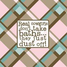 Real Cowgirls Don't Take Baths Kids Canvas Art