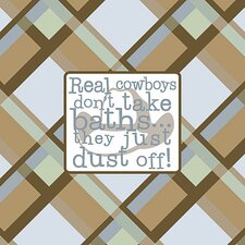 Real Cowboys Don't Take Baths... Kids Canvas Art
