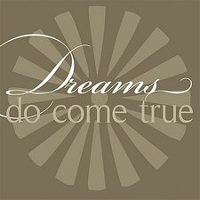 Dreams Do Come True Simplicity Textual Art on Canvas